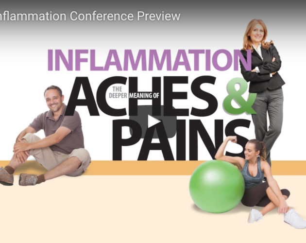 Inflammation: The Deeper Meaning of Aches & Pains Video